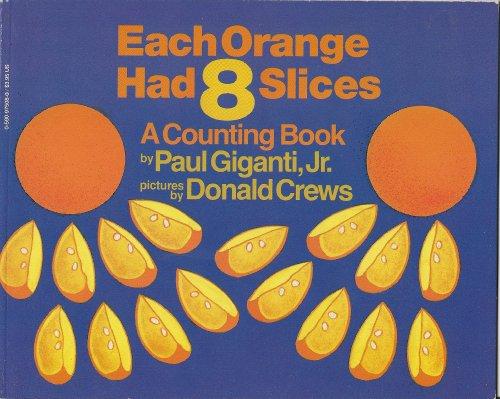 9780590975087: Each Orange Had 8 Slices