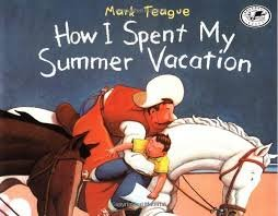 9780590975162: How I Spent My Summer Vacation