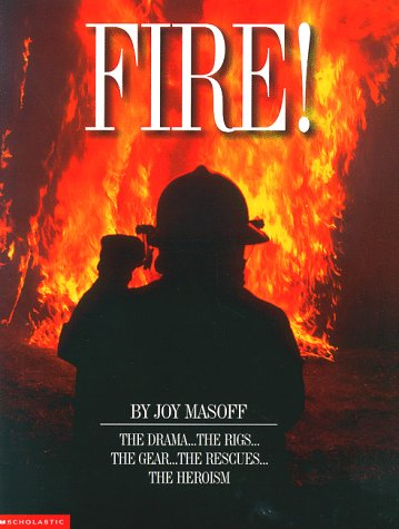 9780590978729: Fire! (Scholastic Reference)