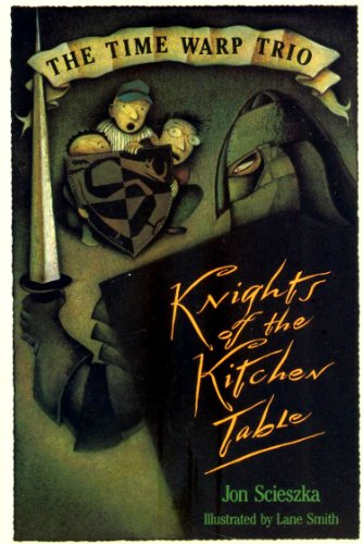 9780590981293: Knights of the Kitchen Table: The Time Warp Trio