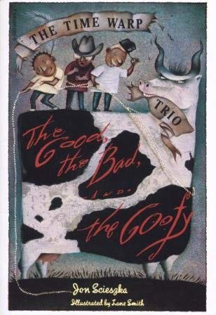 9780590981651: The Good, the Bad, and the Goofy (The Time Warp Trio)
