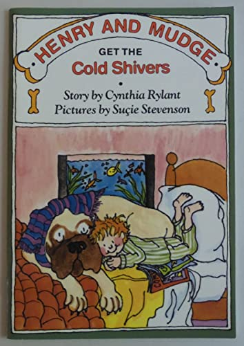 9780590982351: Henry and Mudge Get the Cold Shivers: The Seventh Book of Their Adventures