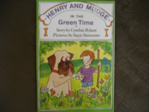 9780590982368: Henry and Mudge in the Green Time: The third book of their adventures