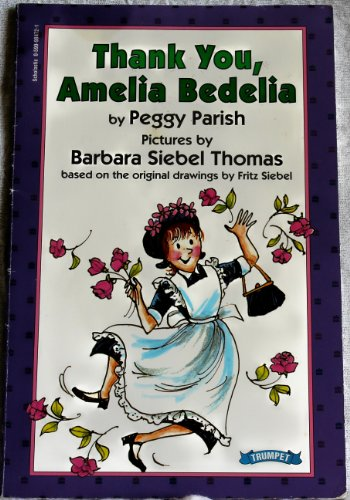 9780590984720: Title: Thank You Amelia Bedelia