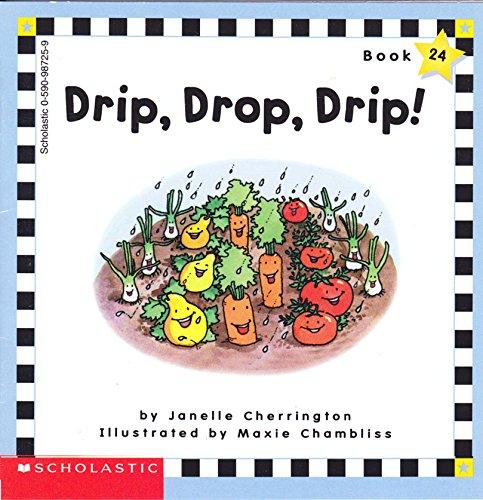 9780590987257: Drip, Drop, Drip! (Scholastic Phonics Readers, Book 24)