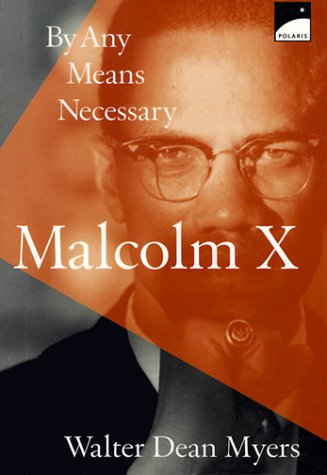 9780590987592: Malcolm X: By Any Means Necessary