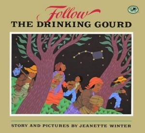 9780590994965: Follow the Drinking Gourd [Taschenbuch] by Jeanette Winter
