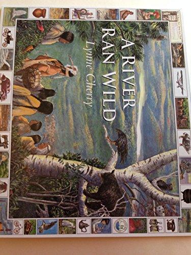 9780590995191: A River Ran Wild - the Nashua River Valley 1400-1990 -an Environmental History