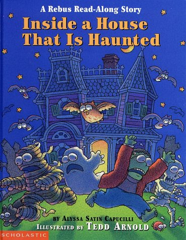 9780590997164: Inside a House That Is Haunted: A Rebus Read-along Story (Rebus Read-Along Stories)