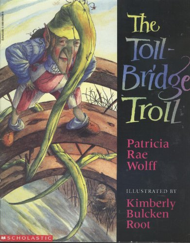 9780590998284: The Toll-Bridge Troll