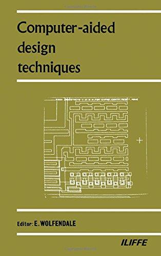 Computer Aided-Design Techniques: Wolfendale, E., ed.