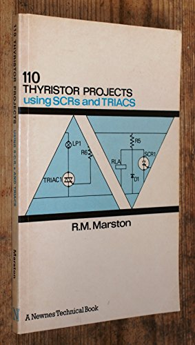 9780592000749: 110 Thyristor Projects: Using SCRs and TRIACs