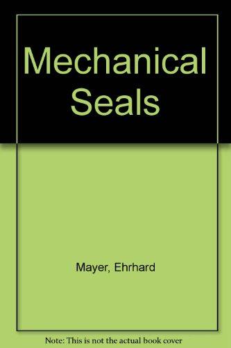 Mechanical Seals: Mayer, Ehrhard; Burgmann, Feodor