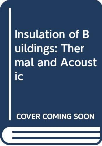Insulation of buildings: thermal and acoustic: DIAMANT, R.M.E.