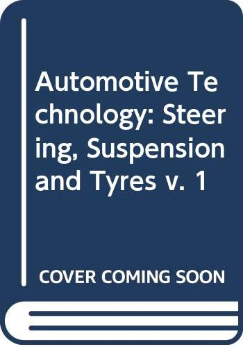 9780592006208: Automotive Technology: Steering, Suspension and Tyres v. 1