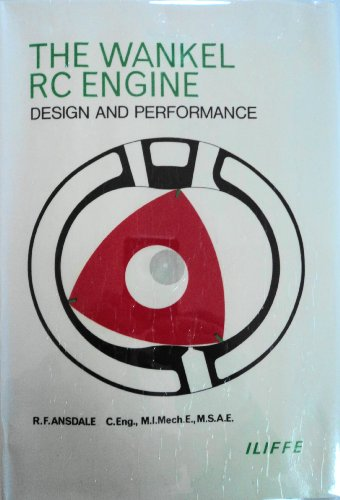 9780592006253: Wankel R. C. Engine: Design and Performance