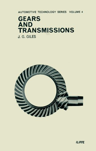 Gears and Transmissions (Automotive Technology Series, Vol. 4): John George Giles