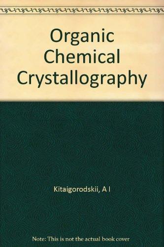 9780592012131: Organic Chemical Crystallography