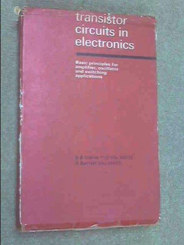 Transistor Circuits in Electronics: Hakim, S & Barrett, R