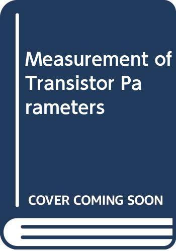 Measurement of Transistor Parameters: Paul, H.