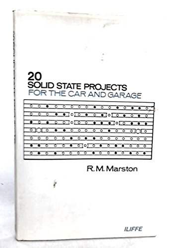 9780592028668: 20 Solid State Projects for the Car and Garage