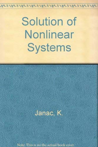 Solution of Non-Linear Systems: Vojtasek, S. and K. Janac