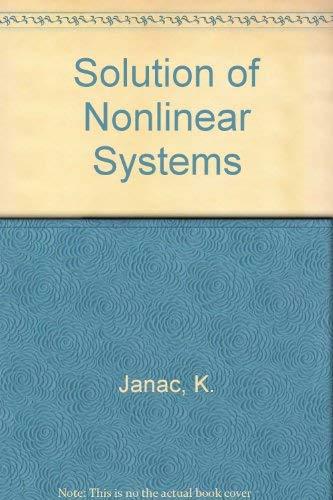 Solution of Nonlinear Systems: Janac, K., Vajtacek, S.