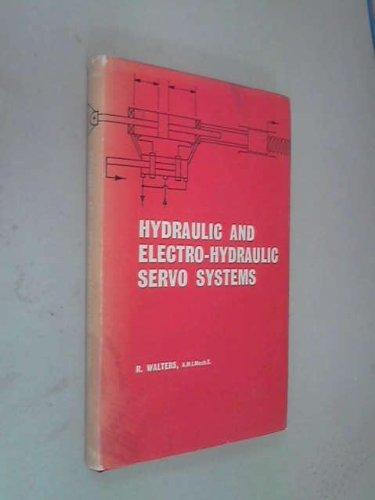 Hydraulic and Electro-hydraulic Servo Systems Walters, Ronald