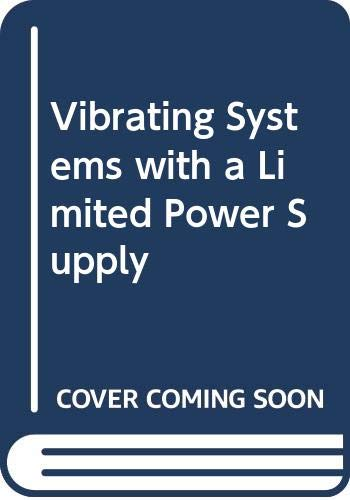 9780592042268: Vibrating Systems with a Limited Power Supply