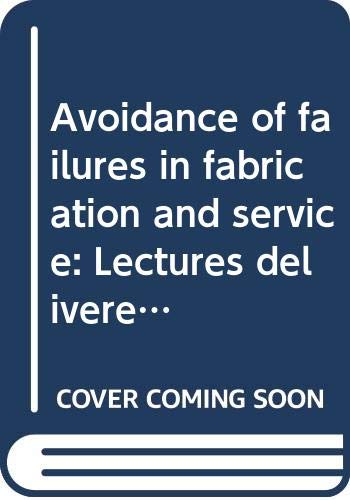 Avoidance of Failure: Lectures Delivered at the