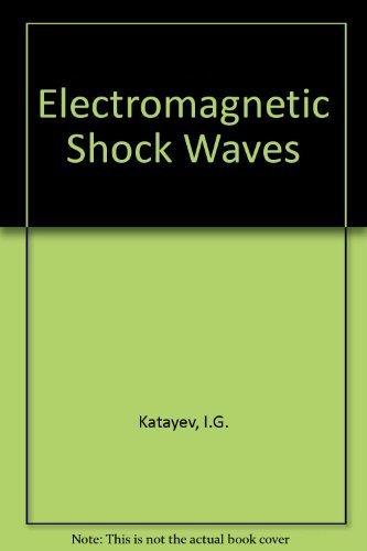 Electromagnetic Shock Waves: Katayev, I.G.