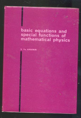 9780592050355: Basic Equations and Special Functions of Mathematical Physics