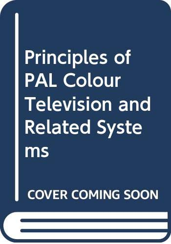9780592059440: Principles of PAL Colour Television and Related Systems