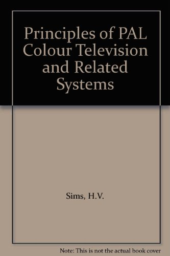 9780592059709: Principles of PAL Colour Television and Related Systems