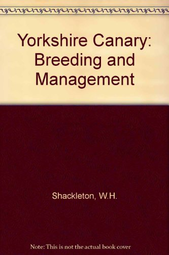9780592081175: Yorkshire Canary: Breeding and Management
