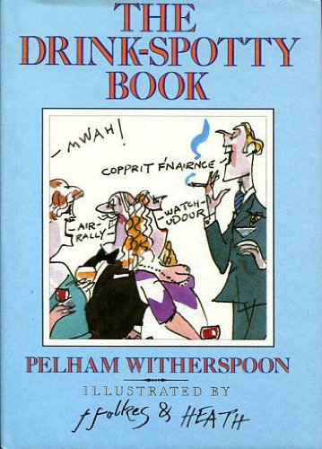Drink-Spotty Book: Pelham Witherspoon
