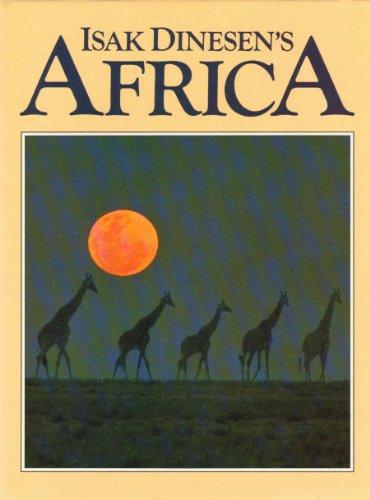 9780593010495: Isak Dinesen's Africa