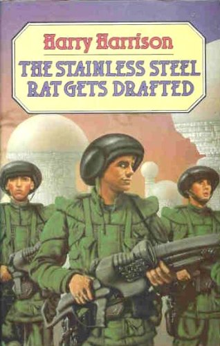 9780593012338: The Stainless Steel Rat Gets Drafted