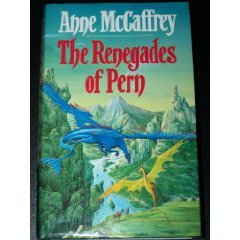 9780593012451: The renegades of Pern