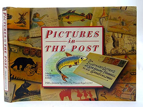 9780593012505: Pictures in the Post Illustrated Letters of Sir Henry Thornhill to His Grandchildren