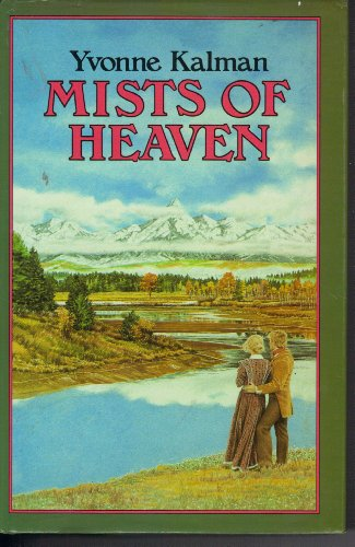 Mists of Heaven: Kalman, Yvonne