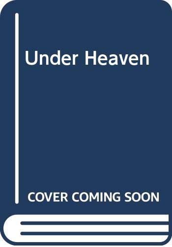 9780593013908: Under Heaven