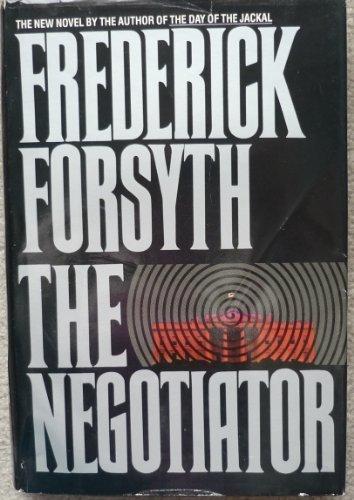Negotiator (The): Forsyth, Frederick