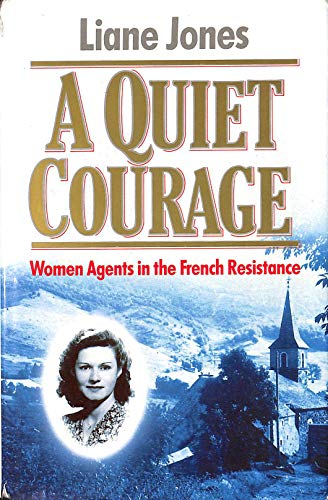Quiet Courage: Liane Jones