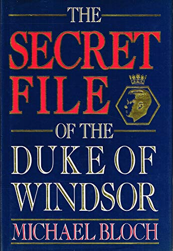 9780593016671: The Secret File of the Duke of Windsor