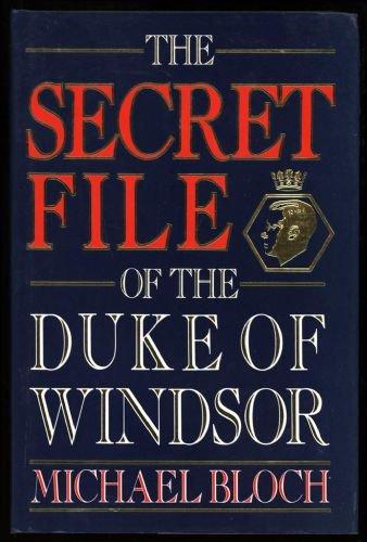 9780593016671: The Secret File of the Duke of Windsor