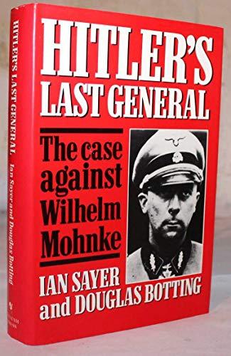 9780593017098: Hitler's Last General : The Case Against Wilhelm Mohnke