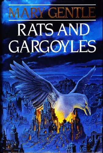 RATS AND GARGOYLES - signed: Gentle mary