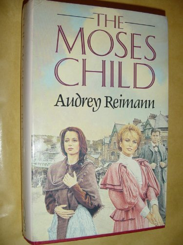 9780593019993: Moses Child