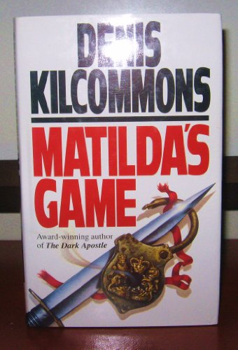 Matilda's Game: Kilcommons, Denis